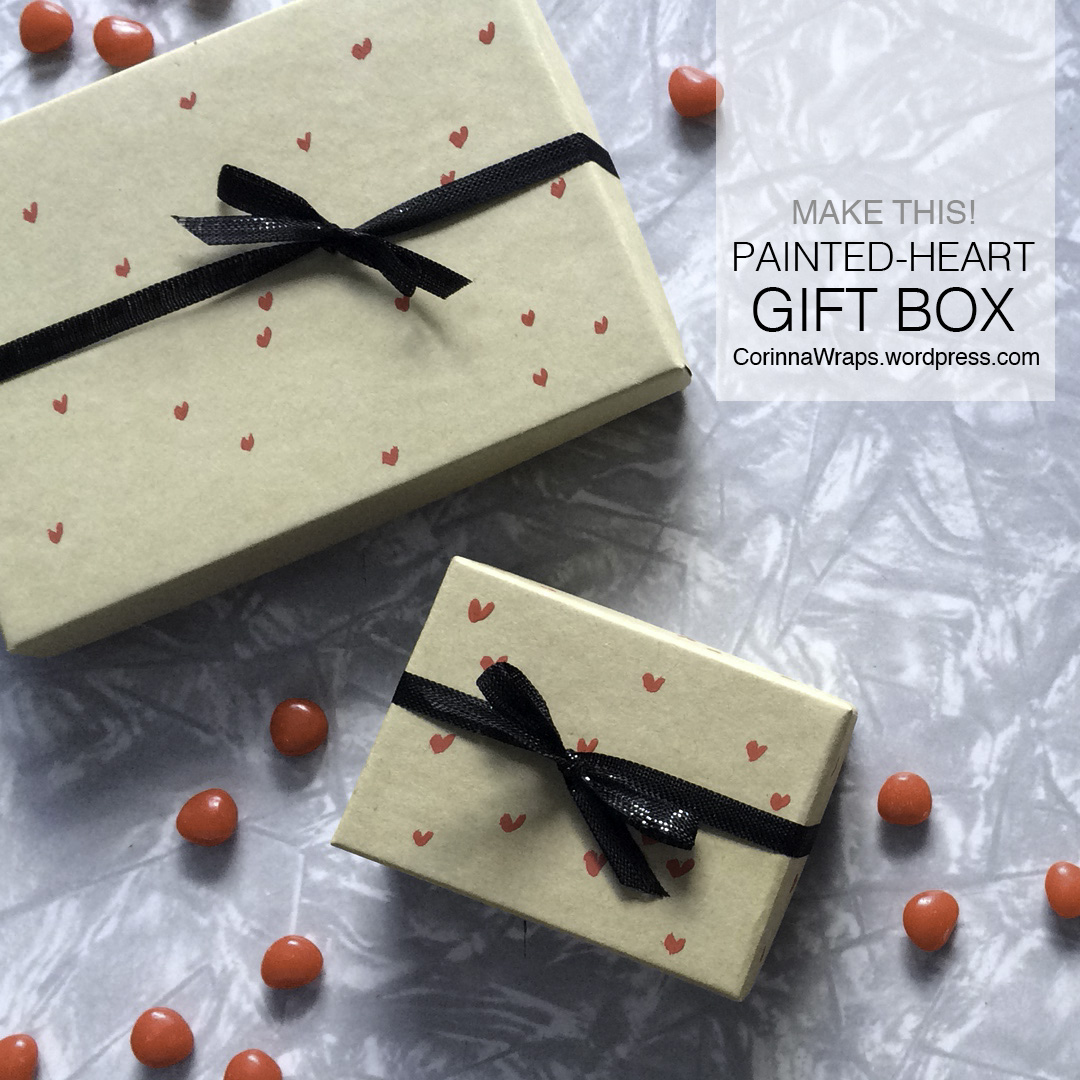DIY Painted-Heart Gift Box | CorinnaWraps.wordpress.com